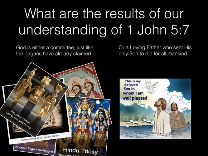 1 John 5:7 the choice
