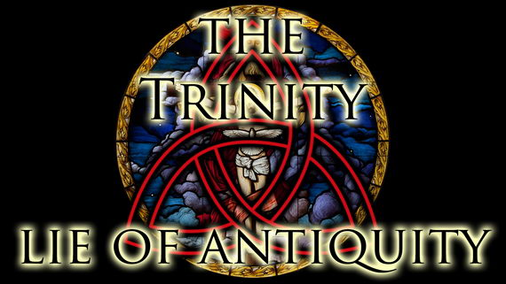 Trinity lie of antiquity
